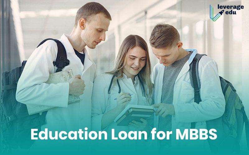Education Loan for MBBS