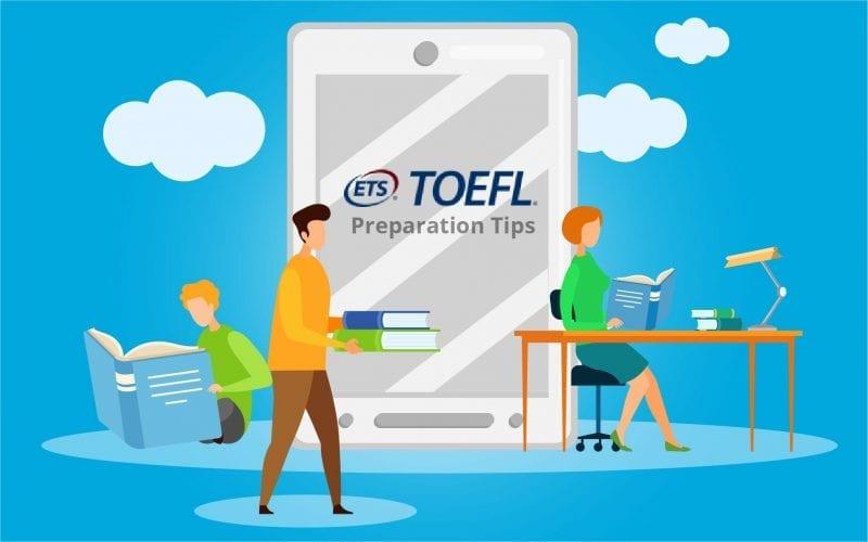 TOEFL Preparation Tips