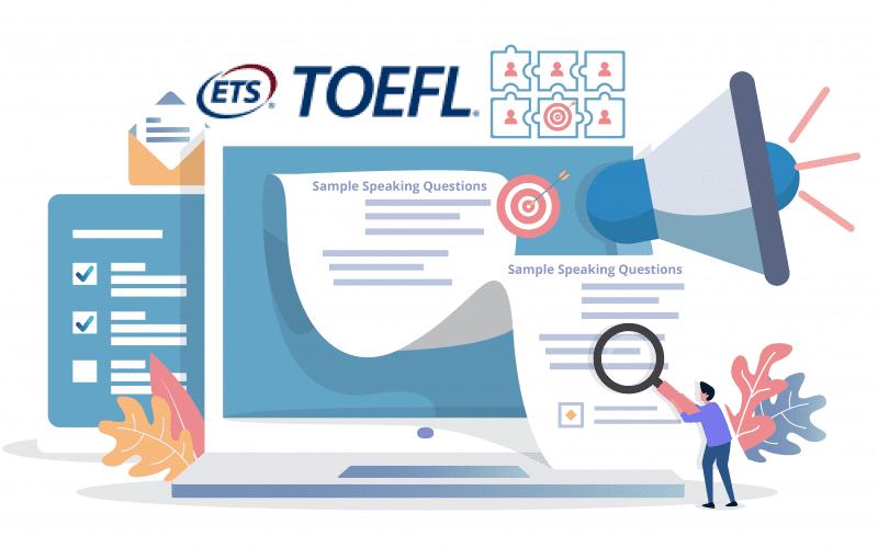 TOEFL Sample Speaking Questions