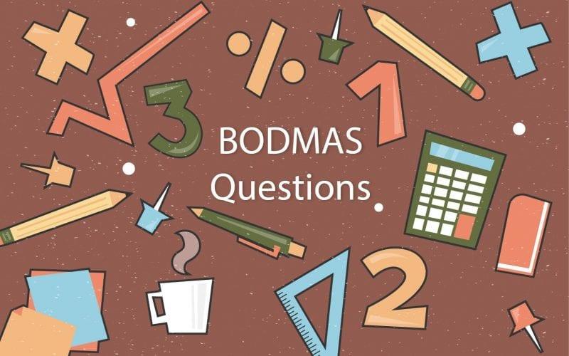 BODMAS Questions