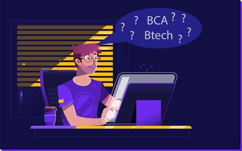 BCA vs Btech