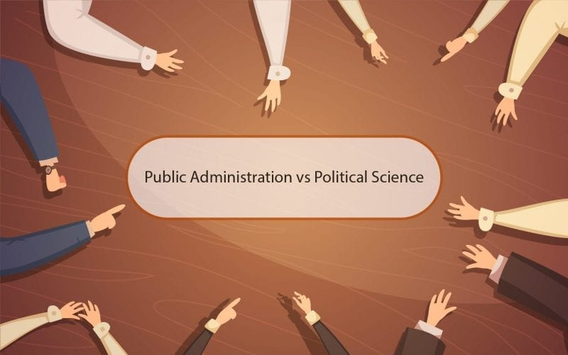 Public Administration vs Political Science