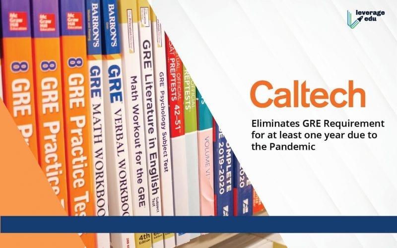 Caltech Eliminates GRE