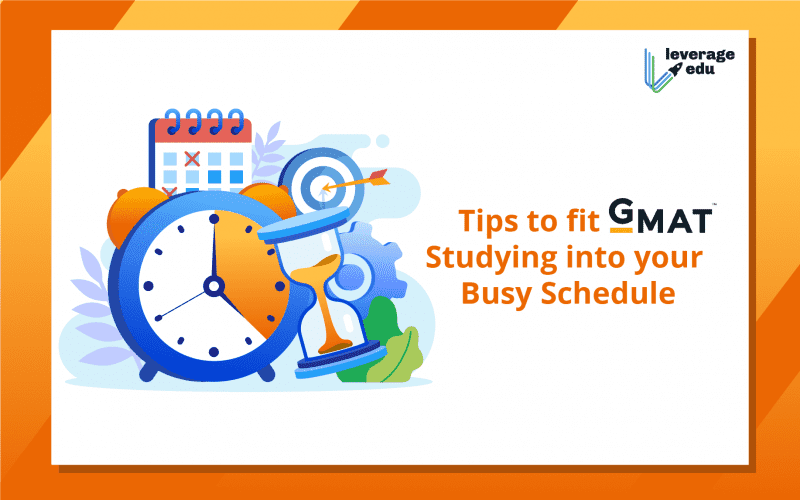 Tips to Fit GMAT Studying into your Busy Schedule