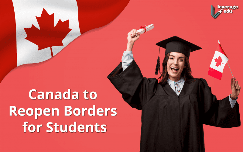 Canada to Reopen Borders for Students