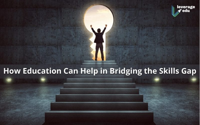 How Education Can Help in Bridging the Skills Gap