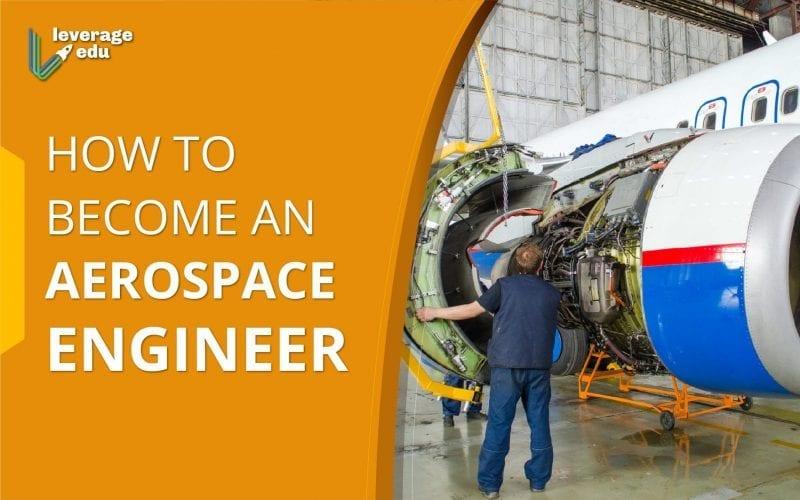 How to Become an Aerospace Engineer