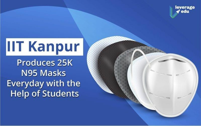 IIT Kanpur Produces 25K N95 Masks