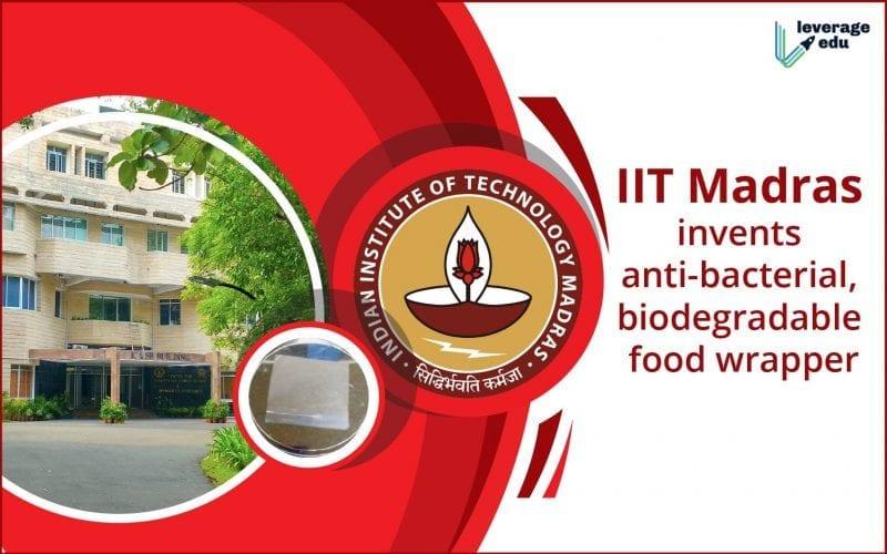 IIT Madras creates Biodegradable Food Wrapper