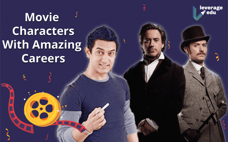Movie Characters With Amazing Careers