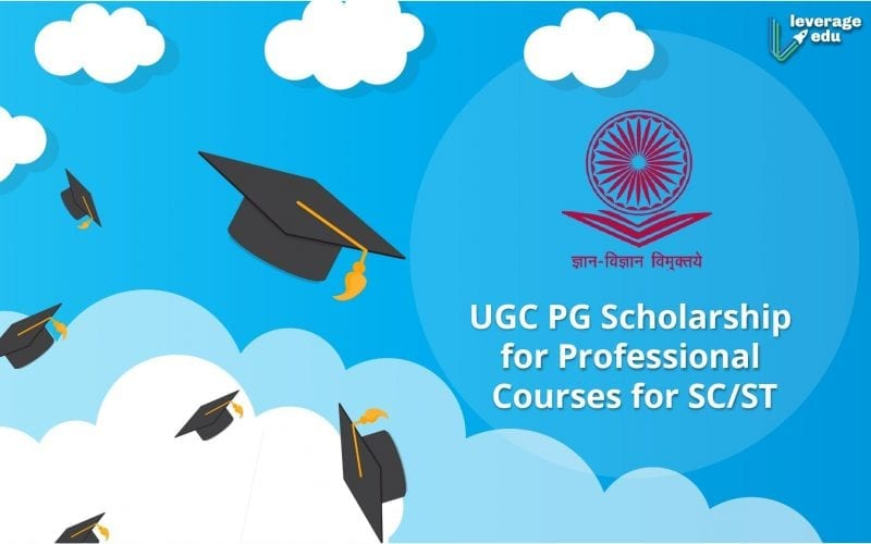UGC PG Scholarship for Professional Courses for SC/ST