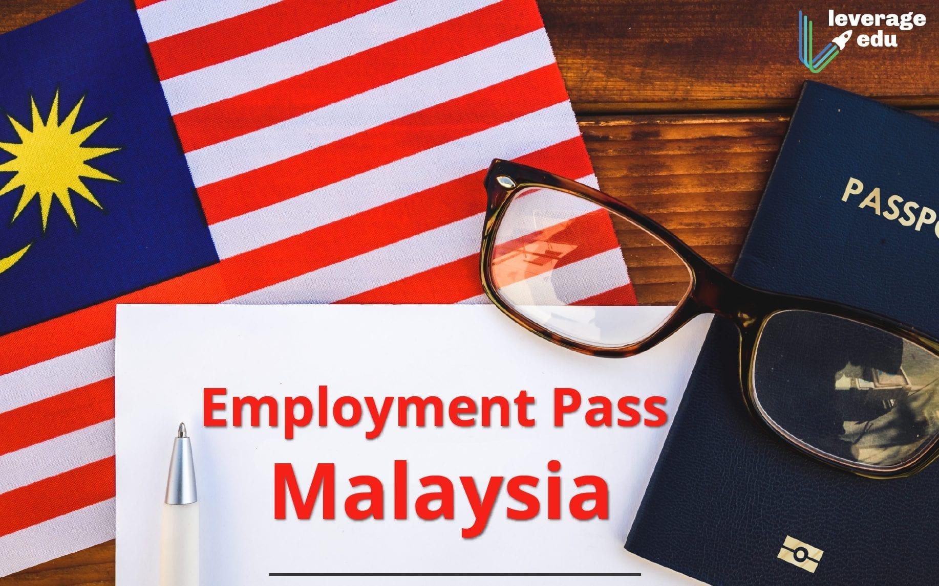 Employment Pass Malaysia