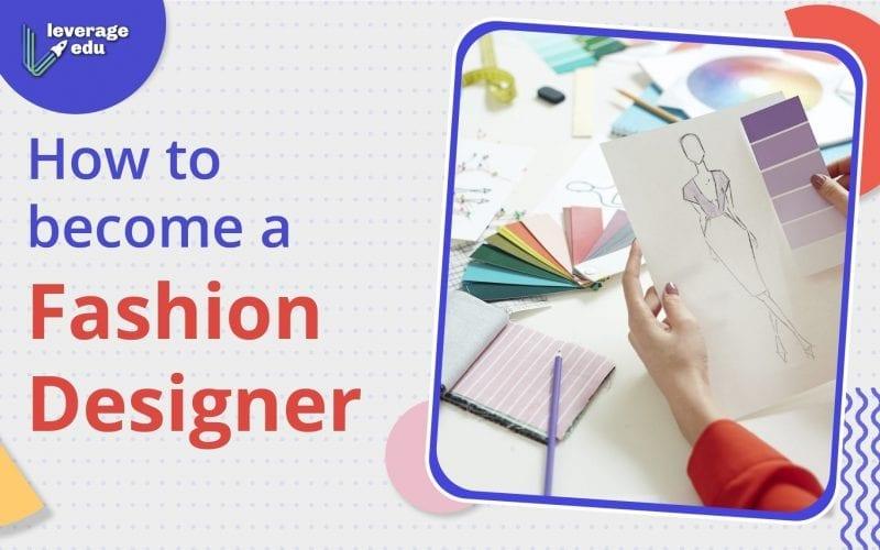how to become a fashion designer