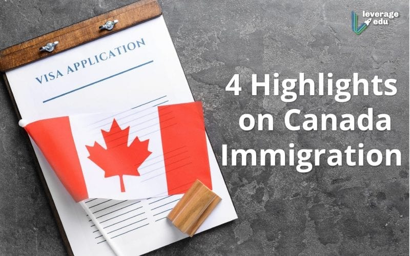 Highlights on Canada Immigration