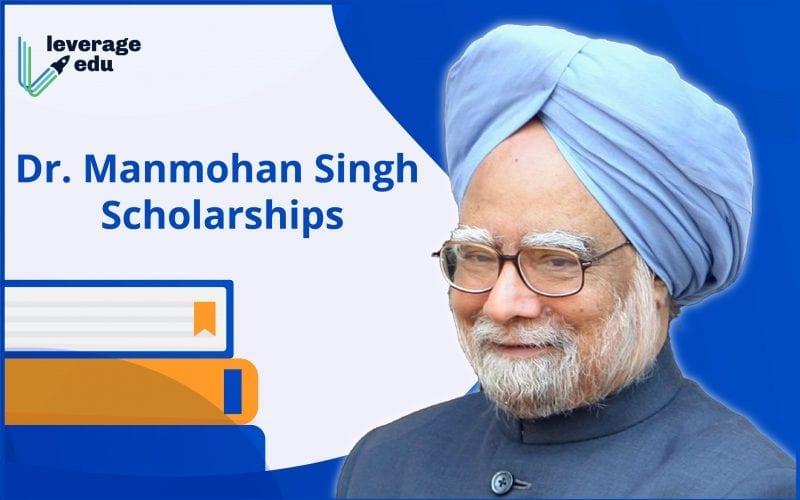 Dr. Manmohan Singh Scholarships