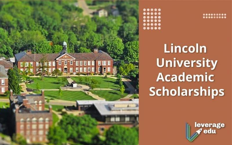 Lincoln University Academic Scholarships