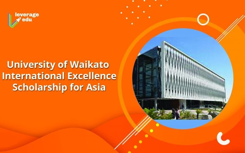 University of Waikato Excellence Scholarship for Asia