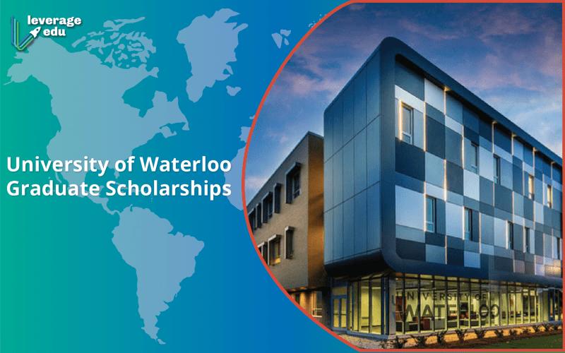 University of Waterloo Graduate Scholarships