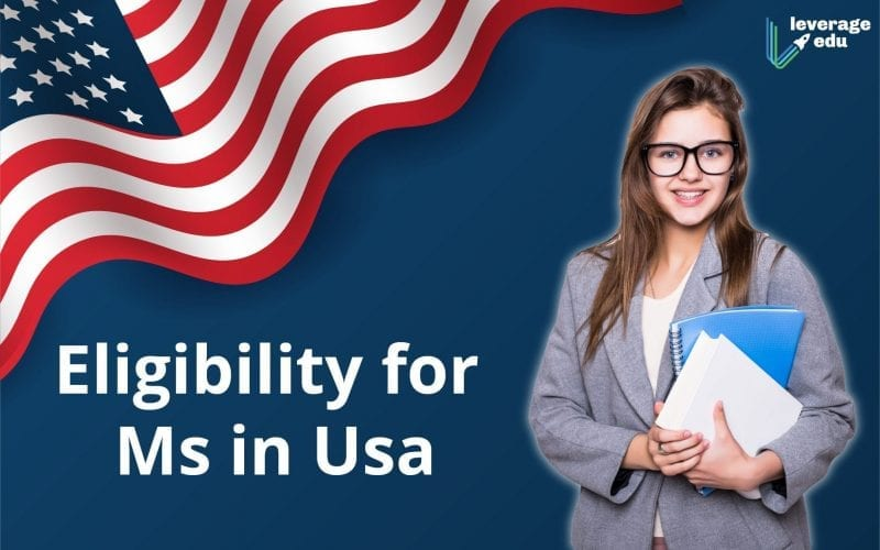 eligibility for ms in usa