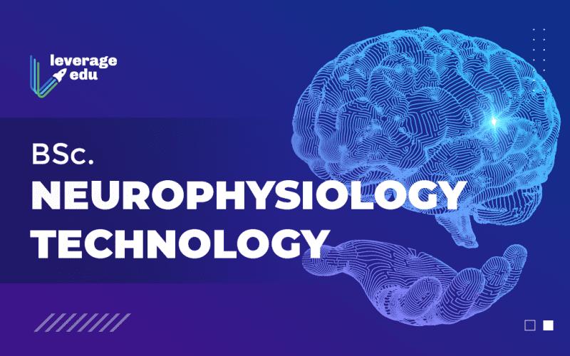 BSc Neurophysiology Technology