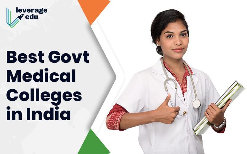 Best Govt Medical Colleges in India