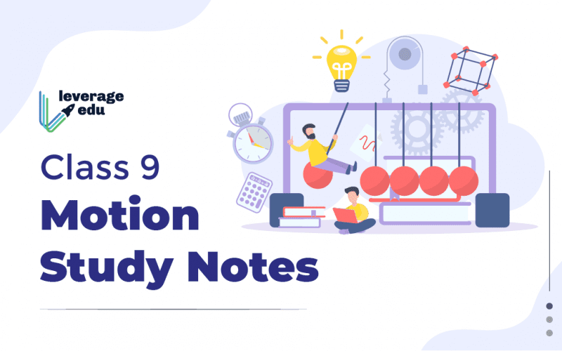 Class 9 Motion Study Notes