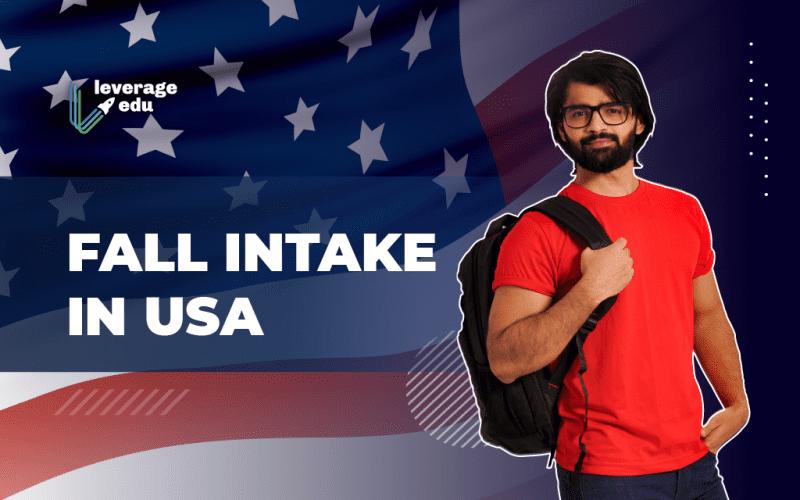 Fall Intake in USA