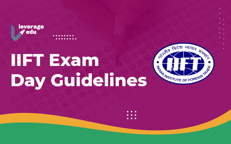 IIFT Exam Day Guidelines