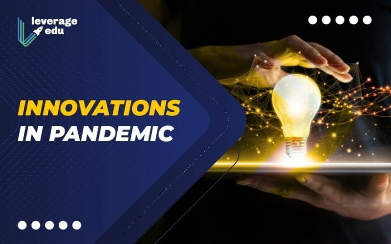 Innovations in Pandemic