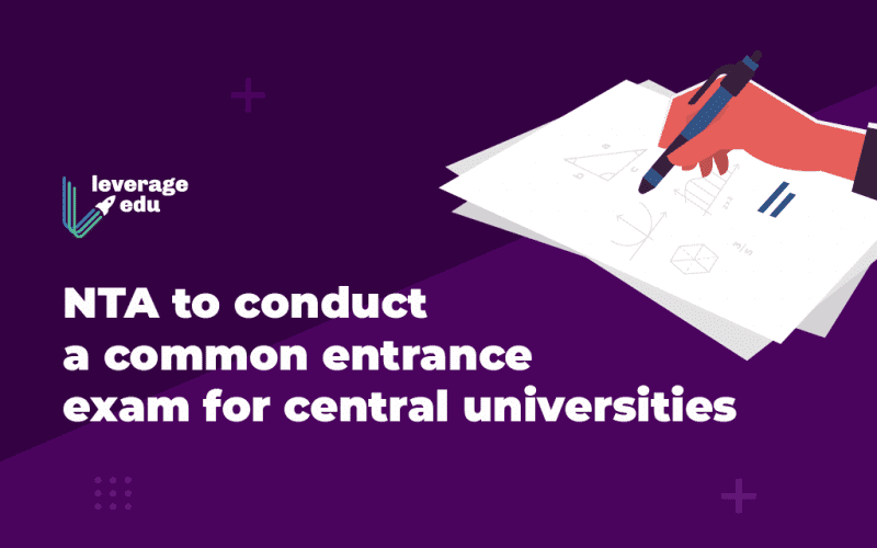 NTA to Conduct Common Entrance for Central Universities
