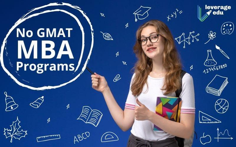 No GMAT MBA Programs
