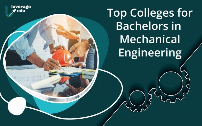 Top Colleges for Bachelors in Mechanical Engineering
