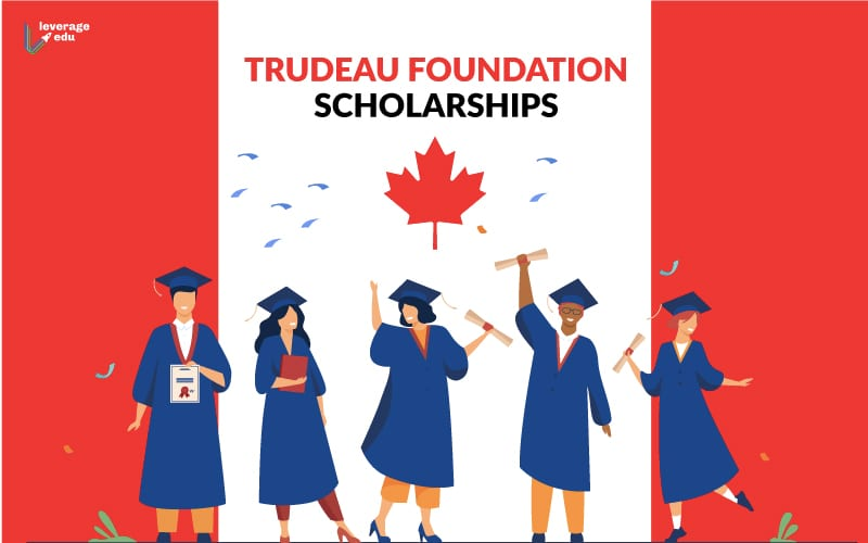 Trudeau Foundation Scholarships