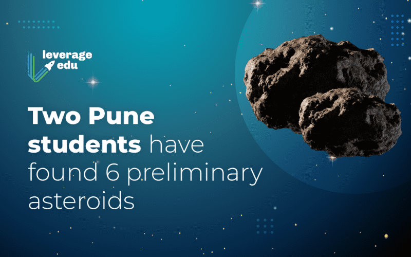 Two Pune students have found 6 preliminary asteroids