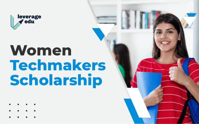 Women Techmakers Scholarship