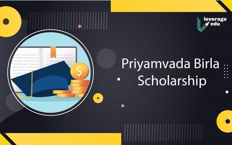 Priyamvada Birla Schoalrship