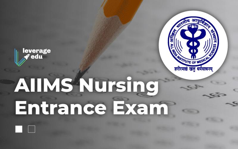 AIIMS Nursing Entrance Exam