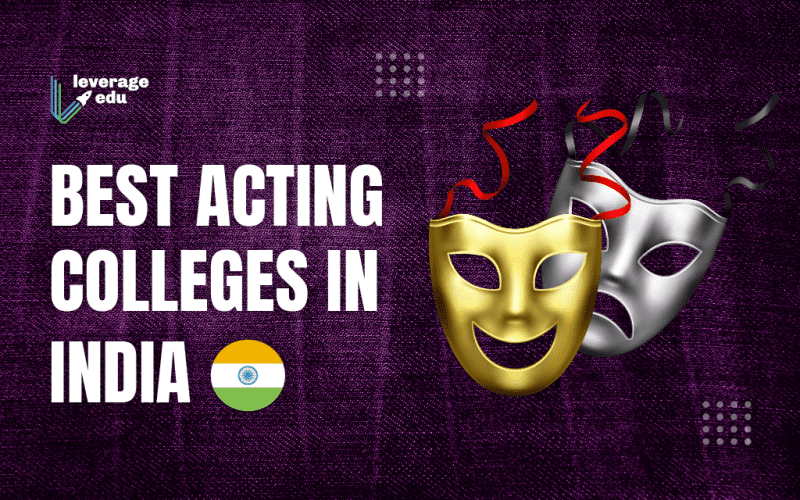 Acting Colleges in India