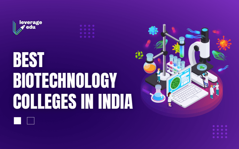 Best Biotechnology Colleges in India