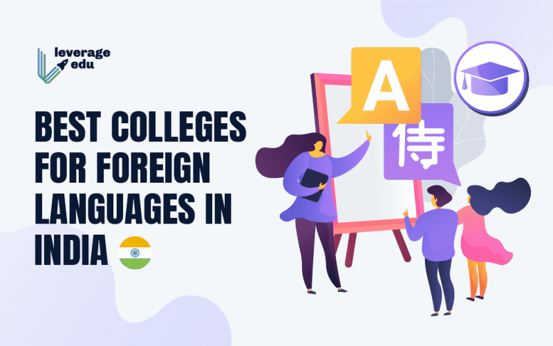 Best Colleges for Foreign Languages in India