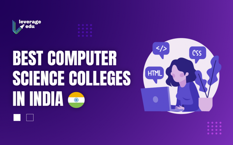 Best Computer Science Colleges In India