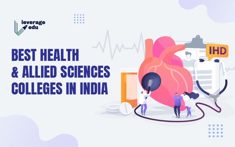 Best Health and Allied Sciences Colleges in India