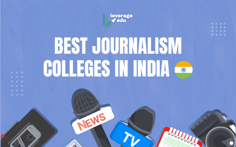 Best Journalism Colleges in India