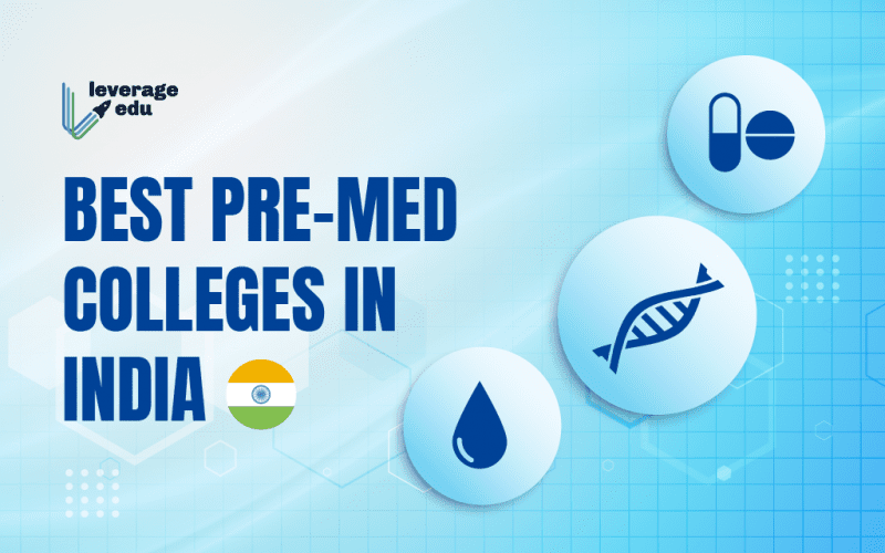 Best Pre-Med colleges in India