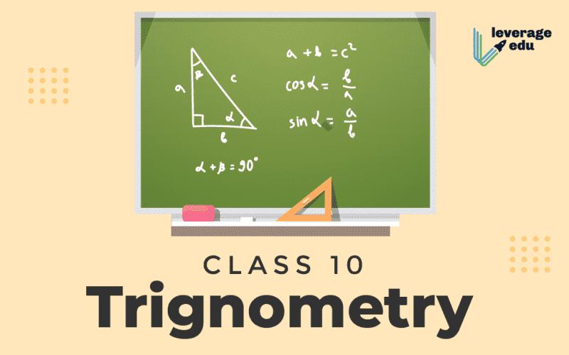 Class 10 Trigonometry