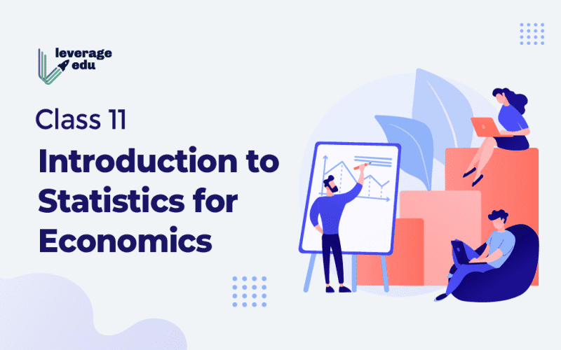 class 11 introduction to statistics for economics