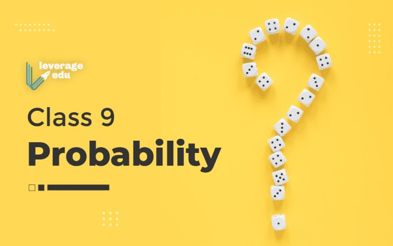 Class 9 Probability