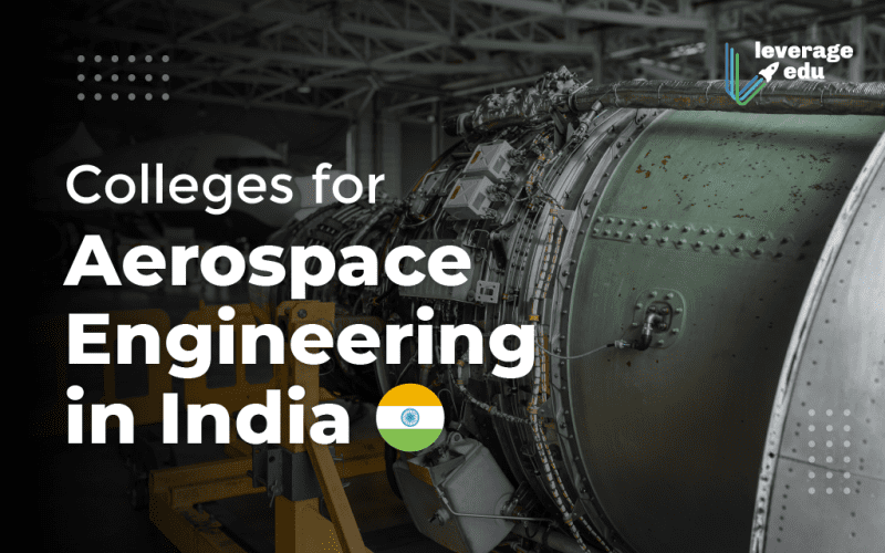 Colleges for Aerospace Engineering in India