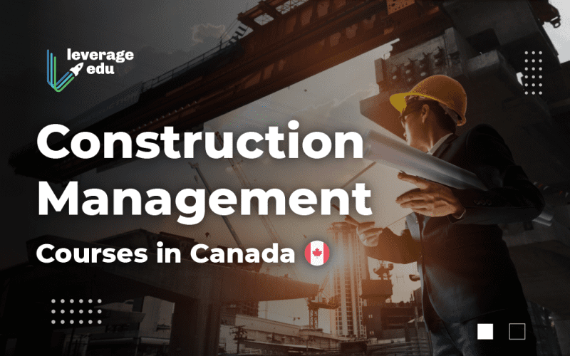 Construction Management Courses in Canada