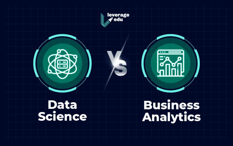 Business Analytics vs Data Science